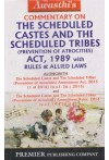 Commentary on the Scheduled Castes and The Scheduled Tribes (Prevention of Atrocities) Act, 1989 with Rules and Allied Laws