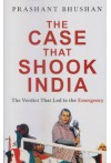 The Case That Shook India - The Verdict That Led to the Emergency