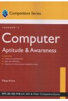 Computer Aptitude and Awareness (Competition Series) (IBPS, SBI, RBI, RRB, LIC, SSC & Other Competitive Exams)