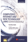 Computers, Internet and New Technology Laws (A comprehensive reference work with special focus on developments in India)
