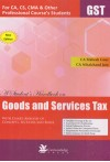 A Student's Handbook on Goods and Services Tax - For CA, CS, CMA and Other Professional Course's Students - New Edition (With Chart, Analysis of Concepts, Sections and Rules)