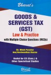 Goods and Services Tax (GST) - Law and Practice with Multiple Choice Questions (MCQs) [Useful for CS [Exec.) & Other Specialised Studies]