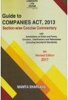 Guide to Companies Act, 2013 - Section-wise Concise Commentary (With Annotations on Rules and Forms, Circulars, Clarifications and Referencers (Including Secretarial Standards)