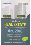 Guide to Real Estate (Regulation & Development) Act, 2016 (Alongwith Commentary, FAQ's and States Rules)