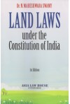 Land Laws Under the Constitution of India