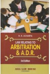 Law Relating to Arbitration and A.D.R.