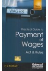 Practical Guide to Payment of Wages Act and Rules