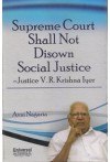 Supreme Court Shall Not Disown Social Justice