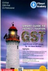 Smart Guide to Indirect Taxation GST (For CA Final, CMA Final, CS Professional)