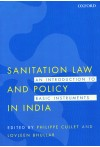 Sanitation Law and Policy in India - An Introduction to Basic Instruments