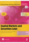 Capital Markets and Securities Laws - With Chart Analysis of Concepts, Section, Rules and Cases - For December 2017/June 2018 Exams (CS Executive Module II Paper VI) (As per Latest ICSI Module)