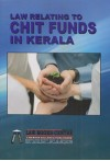 Law Relating to Chit Funds in Kerala