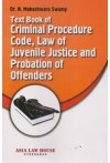 Text Book of Criminal Procedure Code, Law of Juvenile Justice and Probation of Offenders