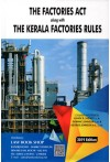 The Factories Act along with The Kerala Factories Rules