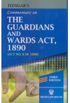Commentary on The Guardians and Wards Act, 1890 (Act No. 8 of 1890)