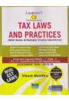 Lawpoint's - TAX LAWS AND PRACTICES(With Notes & Multiple Choice Questions - CS Executive Programme)(Module 1- Paper 4)(I.T.O., I.T.I., Competitive Exams & other Departmental Exams)Assessment Year 2018-19(Including December 2017 Question Paper Sol