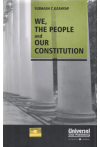 We, The People and Our Constitution