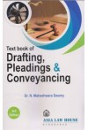 Text Book of Drafting, Pleadings and Conveyancing