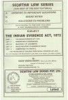 The Indian Evidence Act, 1872 [For LL.B. (General), LL.B. (Honours), B.A. LL.B., B.B.A. LL.B., B.Com, LL.B., B.Sc. LL.B. Etc.]