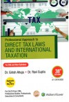 Professional Approach to Direct Tax Laws and International Taxation (For Old and New Syllabus) (Applicable for May 2019) (For CA/CS Final, CMA, Professional Studies, Professionals, Executives & Consultants) (A.Y. 2019 - 2020)