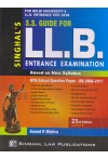 S.S. Guide for LL.B. Entrance Examination (Based on New Syllabus) (With Solved Question Paper - DU 2010 - 2020) (For Delhi University's LL.B. Entrance  Test 2021)