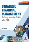 Strategic Financial Management (For C.A. Final) - A Comprehensive Guide [New Syllabus] - With Nov. 2018 Paper