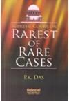 Supreme Court on Rarest of Rare Cases