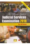 The Ultimate Guide to the Judicial Services Examination 2018 For All States (Best Choice for AIBE, UGC-NET & APP Exams)